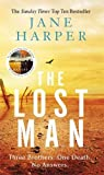 The Lost Man: by the author of the Sunday Times top ten bestseller, The Dry