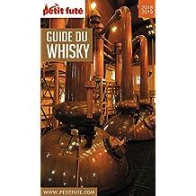 GUIDE DU WHISKY 2018 Petit Futé (THEMATIQUES) (French Edition)