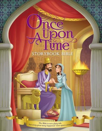 Once Upon a Time Storybook Bible - Time Bible Storybook