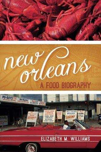 Download New Orleans:  A Food Biography (Big City Food Biographies) pdf epub