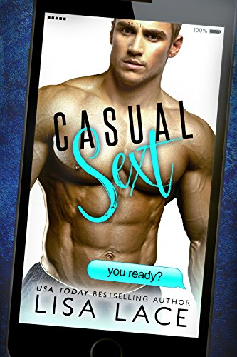Casual Sext: A Bad Boy Contemporary Romance