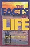 The Facts of Life, Brian W. Clowes, Brian Clowes, 1559220430