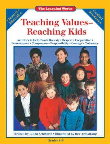 Teaching Values: Reaching Kids