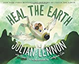 img - for Heal the Earth (A Julian Lennon White Feather Flier Adventure) book / textbook / text book
