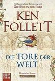 Die Tore der Welt: Roman