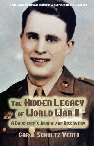 The Hidden Legacy of World War II: A Daughter's Journey of Discovery