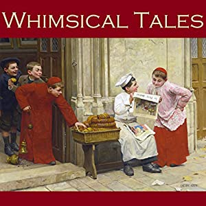 Whimsical Tales Audiobook