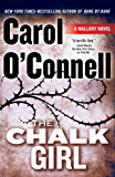 The Chalk Girl (A Mallory Novel Book 10)