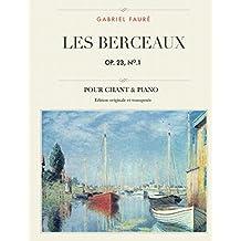 Les berceaux, Op. 23, No.1: Pour chant & piano