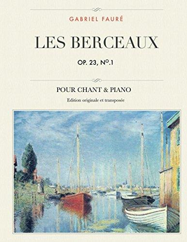 Les berceaux, Op. 23, No.1 Pour chant & piano  [Fauré, Gabriel] (Tapa Blanda)