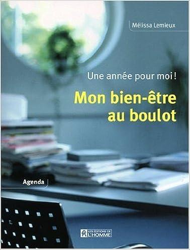 Livre Mon bien-être au boulot : Une année pour moi ! epub, pdf