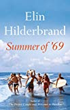 Book cover from Summer of 69 by Elin Hilderbrand