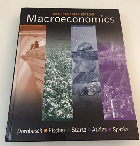 Macroeconomics, 6th Canadian edition