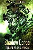 Shadow Corps – Escape From Shadow (#1, The Shadow Corps Series)