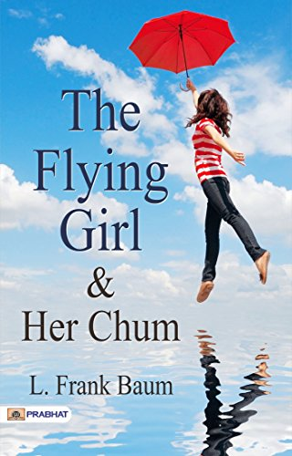 The Flying Girl and Her Chum -