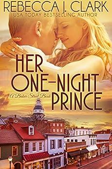 Her One-Night Prince (Baker Street Book 1) by [Clark, Rebecca J.]