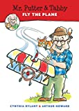 Mr. Putter & Tabby Fly the Plane by Rylant Cynthia (1997-03-01) Paperback