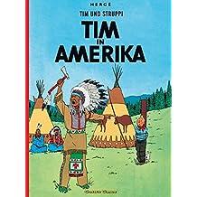 Tim Und Struppi: Tim in Amerika - Tintin German edition