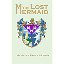 The Lost Mermaid (A Tale of Three Kingdoms Book 2)
