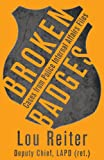Broken Badges, Lou Reiter, 1937565890