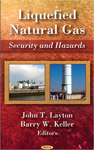 Liquefied Natural Gas Security and Hazards