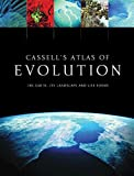 img - for Cassell's Atlas of Evolution: The Earth, Its Landscape and Life Forms book / textbook / text book