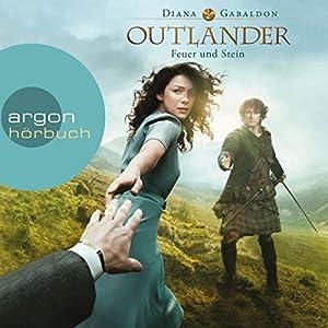 Feuer und Stein (Outlander 1) Hörbuch