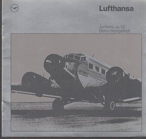 Lufthansa Junkers Ju 52 visitor brochure 1990 Berlin-Tempelhof Airport