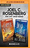 img - for Joel C. Rosenberg The Last Jihad Series: Books 4-5: The Copper Scroll & Dead Heat book / textbook / text book