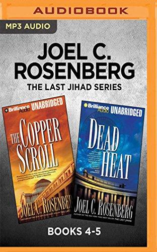 Joel C. Rosenberg The Last Jihad Series: Books 4-5: The Copper Scroll & Dead Heat