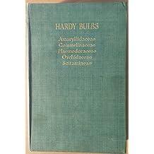HARDY BULBS - VOL. II