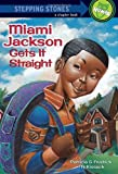 img - for Miami Gets It Straight (A Stepping Stone Book(TM)) book / textbook / text book