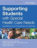 Supporting Students with Special Health Care Needs, &quot and M.S.N., RN&quot, 1598570633