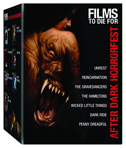 After Dark Horrorfest Films to Die For (Unrest / Reincarnation / The Gravedancers / The Hamiltons / Wicked Little Things / Dark Ride / Penny Dreadful) -