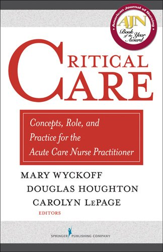 Download Critical Care: Concepts, Role, and Practice for the Acute Care Nurse Practitioner Pdf