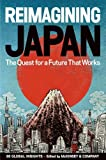 img - for Brian Salsberg, Clay Chandler, Heang Chhor'sReimagining Japan: The Quest for a Future That Works [Hardcover]2011 book / textbook / text book