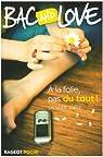 Bac and Love, Tome 9 : A la folie, pas du tout ! par Jaoui