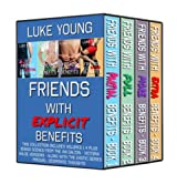 Friends With Explicit Benefits Boxed Set (English Edition)