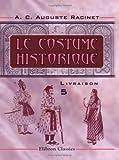 Le costume historique: Livraison 5. Inde - Musulmans (French Edition)