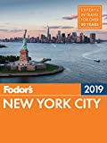 Fodor's New York City 2019 (Full-color Travel Guide)