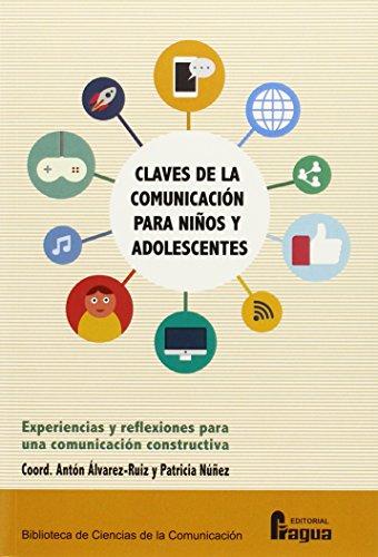 Descargar Libro Claves De La Comunicación Para Niños Y Adolescentes. Anton Alvarez-ruiz