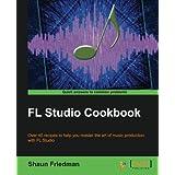FL Studio Cookbook