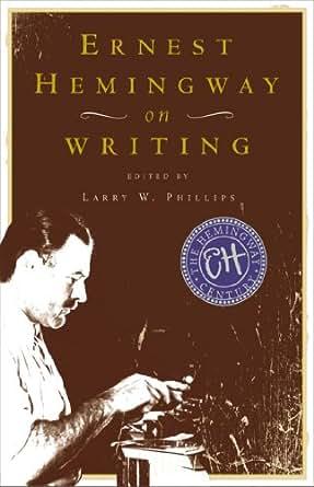 ernest hemingway writing techniques