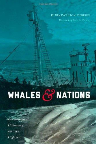 Whales and Nations: Environmental Diplomacy on the High Seas (Weyerhaeuser Environmental Books)