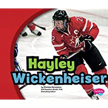Hayley Wickenheiser (Canadian Biographies)