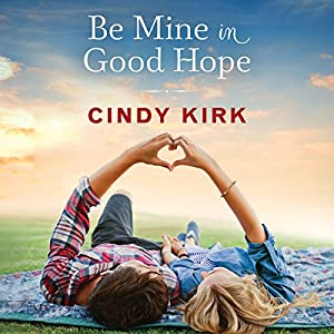 Be Mine in Good Hope Audiobook