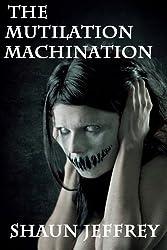 The Mutilation Machination