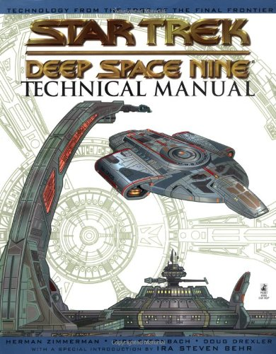 Star Trek: Deep Space Nine Technical Manual by Star Trek