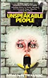img - for The unspeakable people book / textbook / text book