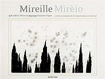 Mireille par Mistral